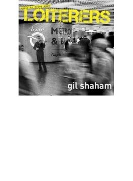 『MUSIC TO DRIVE AWAY LOITERERS』 ギル・シャハム、他