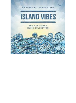 Island Vibes: The Nantucket Music Collection