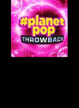 #planetpop Throwback