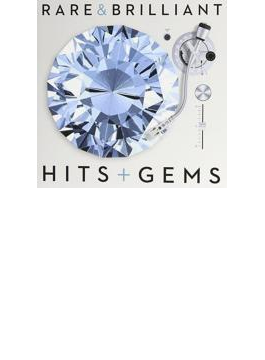 Rare And Brilliant: Hits & Gems