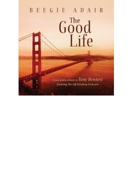 Good Life: A Jazz Piano Tribute To Tony Bennett