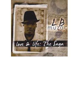 Love & Life: The Saga