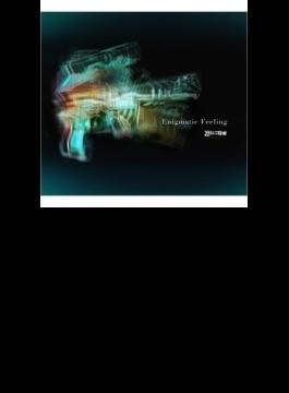 Enigmatic Feeling (+DVD)【期間生産限定盤】