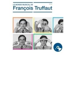 Le Monde Musical De Francois Truffaut