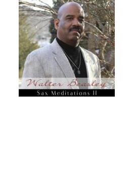 Sax Meditations II
