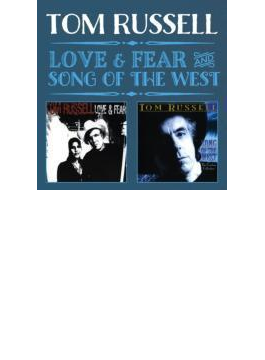 Love & Fear / Song Of The West