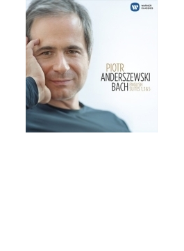 イギリス組曲第3番、第1番、第5番 アンデルシェフスキ(ピアノ)
