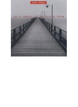 Life Is Endless Like Our Frield Of Vision: Jim Baker / Talea Ensemble Jack Q H.hodge(P)
