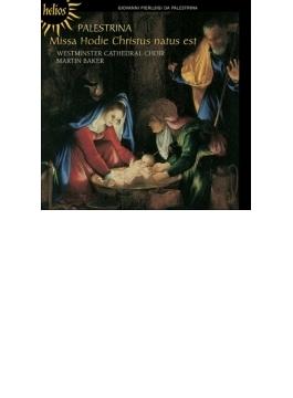 ミサ曲『今日、キリストは生まれたまいぬ』 M.ベイカー&ウェストミンスター大聖堂聖歌隊