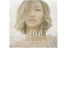 WOMAN2 ~Love Song Covers~