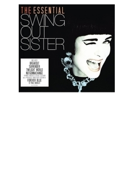Essential Swing Out Sisiter: Definitive Single Disc Collection