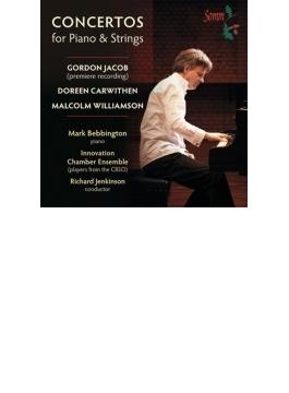ジェイコブ:ピアノ協奏曲第1番、ウィリアムソン:ピアノ協奏曲第2番、カーウィセン:ピアノ協奏曲 マーク・ベッビントン、イノヴェーション・チェンバー・アンサンブル