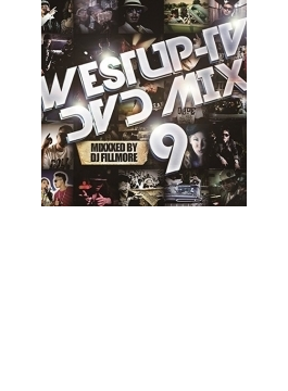 Westup-TV DVD-MIX 09 Mixxxed by DJ FILLMORE