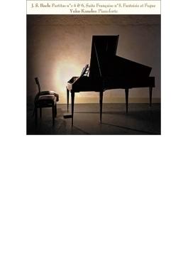 パルティータ第4番、第6番、フランス組曲第5番、幻想曲とフーガ 金子陽子(フォルテピアノ)