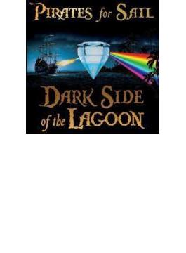 Dark Side Of The Lagoon