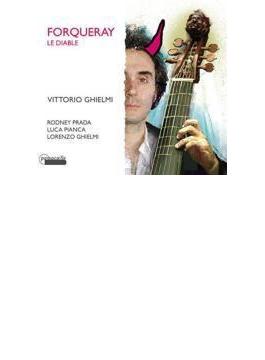 Le Diable-pieces De Viole: V.ghielmi R.prada(Gamb) Pianca(Theorbo) L.ghielmi(Cemb) +j-b.a.forqueray