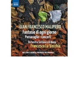 毎日の幻想曲、パッサカリア、協奏曲集 ラ・ヴェッキア&ローマ交響楽団