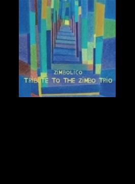 Tribute To The Zimbo Trio