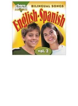 Bilingual Songs: English-spanish 2
