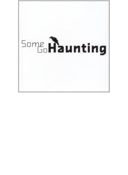 Some Go Haunting