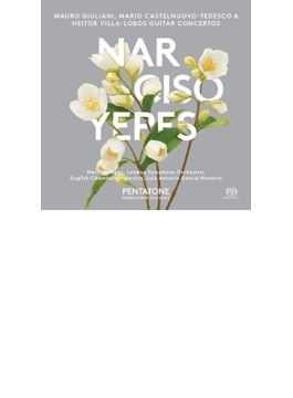 『ギター協奏曲集~ヴィラ=ロボス、カステルヌオーヴォ=テデスコ、ジュリアーニ』 イエペス、ナヴァッロ&ロンドン響、イギリス室内管
