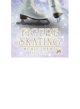 決定盤! フィギュアスケート ベスト 2014-2015