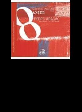 8com Pedro Aragao