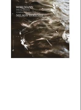 Symphonic Etudes, Kreisleriana: Goerner(P)