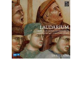 Laudarium-songs Of Popular Devotion From 14th-century Italy: La Reverdie