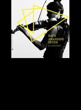 Sonatas & Partitas For Solo Violin, Violin Concertos: A.beyer(Vn) Gli Incogniti +c.p.e.bach