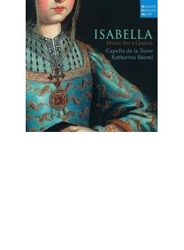 『イサベル~女王の音楽』 カペラ・デ・ラ・トーレ