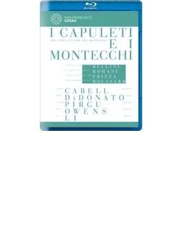 『カプレーティとモンテッキ』全曲 ブサール演出、フリッツァ&サンフランシスコ歌劇場、ディドナート、キャベル、他(2012 ステレオ)