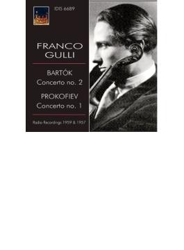 プロコフィエフ:ヴァイオリン協奏曲第1番、バルトーク:ヴァイオリン協奏曲第2番 グッリ、チェリビダッケ指揮、ロッシ指揮(1957、59)