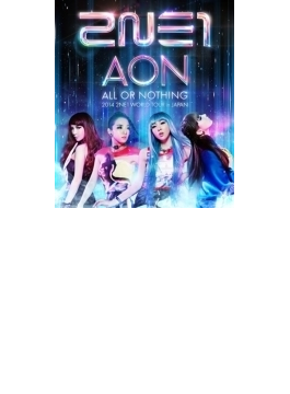 2014 2NE1 WORLD TOUR ~ALL OR NOTHING~ in Japan (Blu-ray)