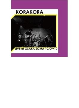 LIVE at OSAKA SOMA