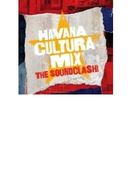 Gilles Peterson Presents Havana Cultura Mix - The Soundclash!