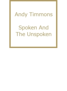 Spoken And The Unspoken