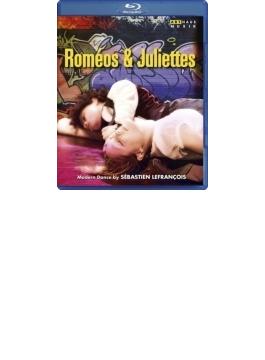 バレエ『ロメオとジュリエット~ヒップ・ホップ・ヴァージョン』 レフランソワ振付、コウソン音楽(2008)
