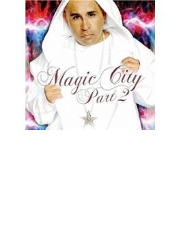 Magic City Part.2