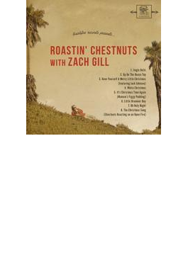 Roastin' Chestnuts With Zach Gill