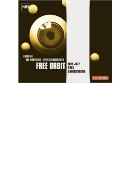Free Jazz Goes Underground (Rmt)