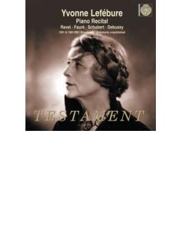 ルフェビュール/BBC放送録音集~ドビュッシー:前奏曲集第2巻、フォーレ、ラヴェル、シューベルト(1961、63)