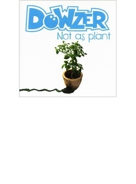 Not As Plant