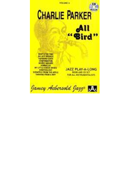 All Bird: The Music Of Charlie Parker