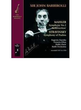 マーラー:交響曲第2番『復活』、ストラヴィンスキー:詩篇交響曲 バルビローリ&ハレ管弦楽団(2CD)