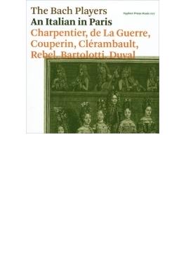 An Italian In Paris: The Bach Players