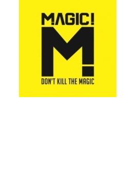 Don't Kill The Magic