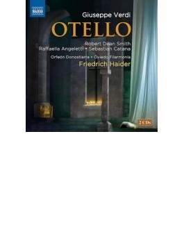 『オテロ』全曲 ハイダー&オビエド・フィラルモニア、ロバート・ディーン・スミス、アニェレッティ、他(2007、09 ステレオ)(2CD)