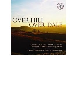 『丘を越えて谷を越えて~イギリスの弦楽オーケストラのための作品集』 チェンバー・アンサンブル・オブ・ロンドン