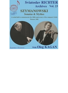 ピアノ・ソナタ第2番、第3番、『神話』 リヒテル、カガン(1982年ワルシャワ・ステレオ・ライヴ)